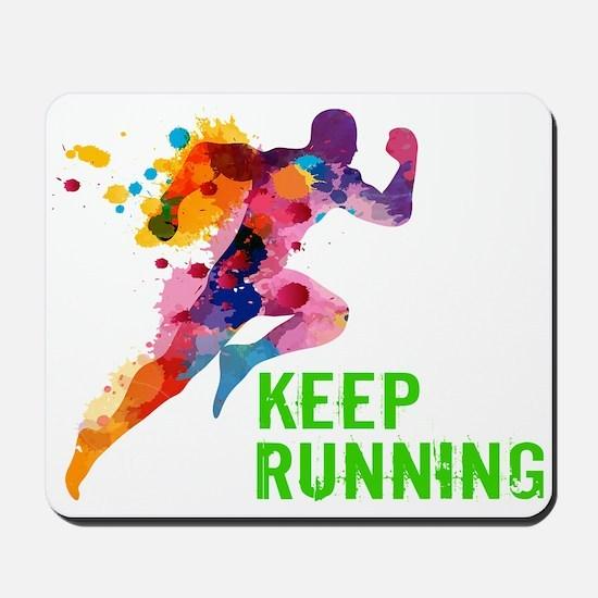 Keep Running Mousepad
