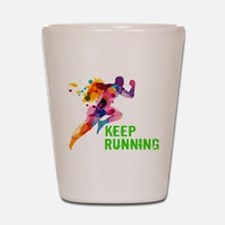 Keep Running Shot Glass