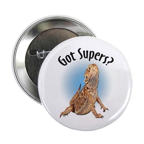 """Bearded Dragon Got Supers? 2.25"""" Button (10 pack)"""