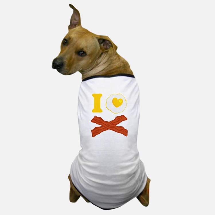 I Love Bacon And Eggs Dog T-Shirt