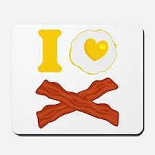 I Love Bacon And Eggs Mousepad