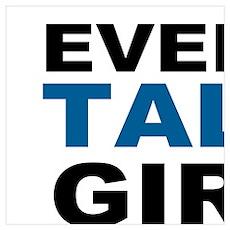 EVERY TALL GIRLS NEEDS A SHORT BEST FRIEND Poster