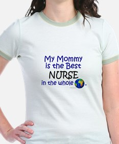 Best Nurse In The World (Mommy) T