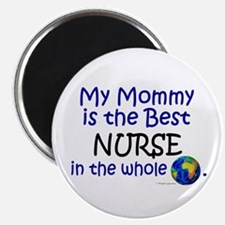 """Best Nurse In The World (Mommy) 2.25"""" Magnet (100"""