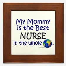 Best Nurse In The World (Mommy) Framed Tile