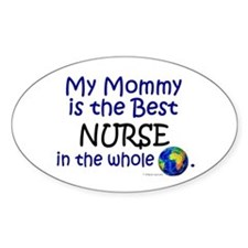 Best Nurse In The World (Mommy) Oval Decal