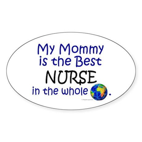 Best Nurse In The World (Mommy) Oval Sticker
