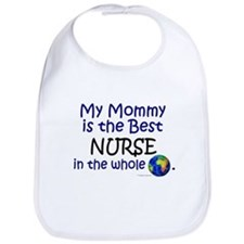 Best Nurse In The World (Mommy) Bib
