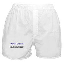 Worlds Greatest PALAEOCLIMATOLOGIST Boxer Shorts