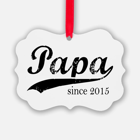 Papa since 2015 Ornament