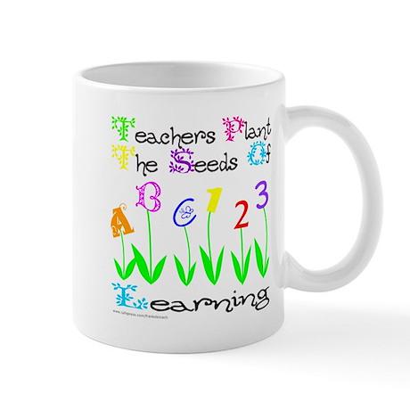 TEACHERS PLANT THE SEEDS OF LEARNING Mug