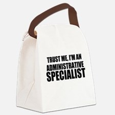Trust Me, I'm An Administrative Specialist Canvas