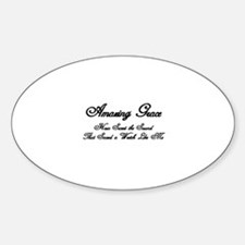 AMAZING GRACE, HOW SWEET THE SOUND, Sticker (Oval)