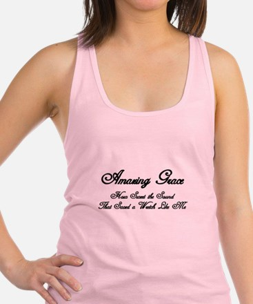 AMAZING GRACE, HOW SWEET THE SO Racerback Tank Top