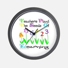 TEACHERS PLANT THE SEEDS OF LEARNING Wall Clock