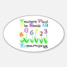 TEACHERS PLANT THE SEEDS OF LEARNING Decal