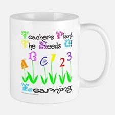 TEACHERS PLANT THE SEEDS OF LEARNING Small Mugs