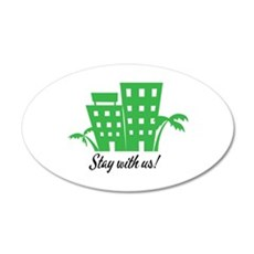 Stay With Us Wall Decal