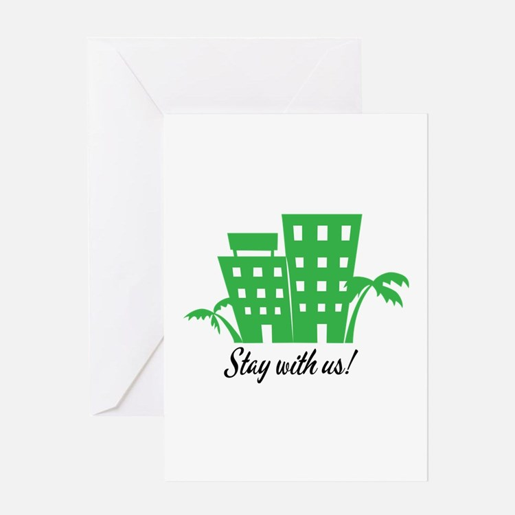 Stay With Us Greeting Cards