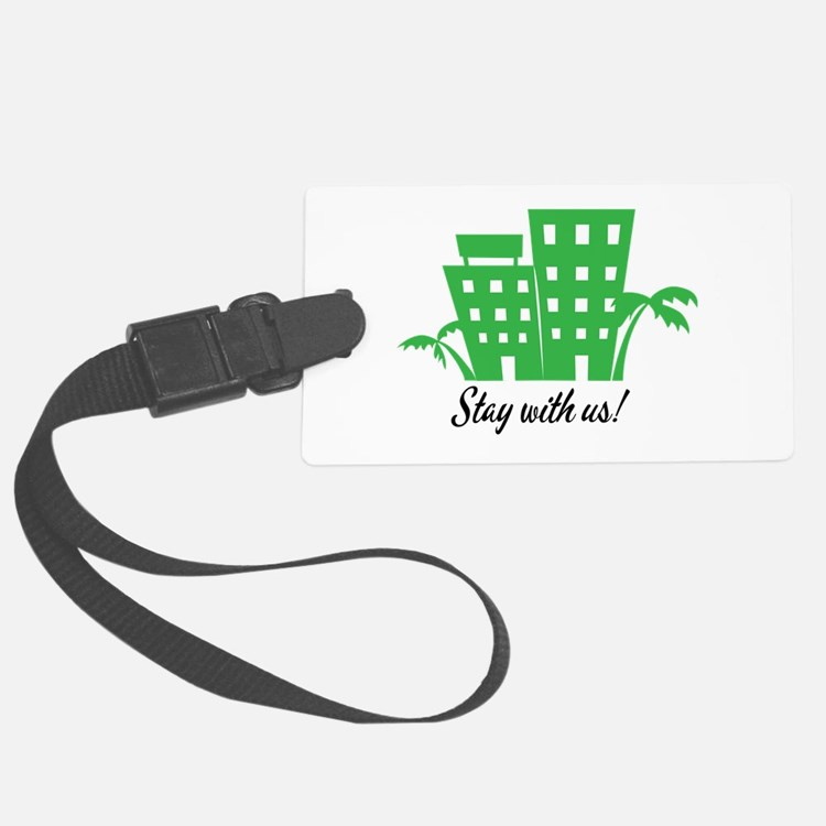 Stay With Us Luggage Tag