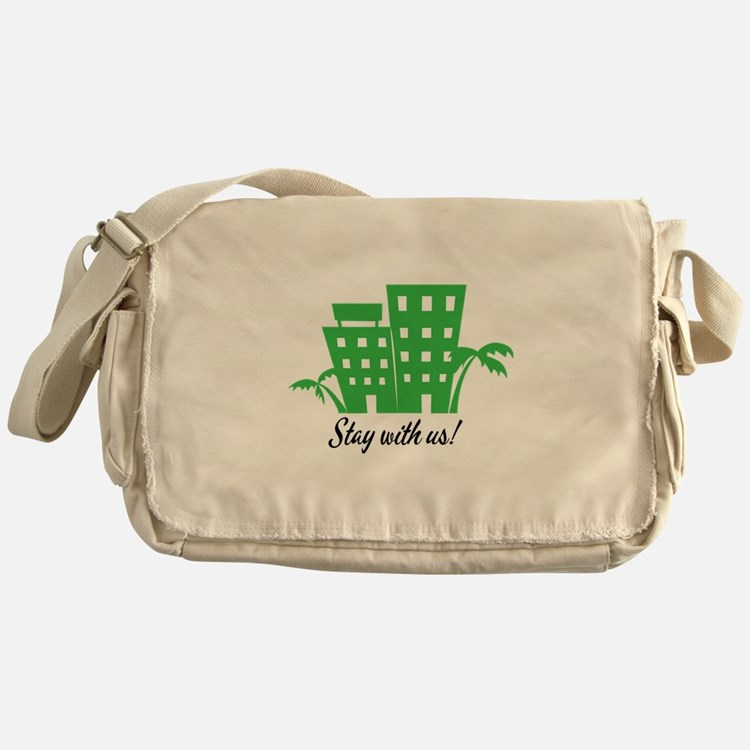 Stay With Us Messenger Bag