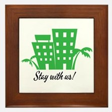 Stay With Us Framed Tile