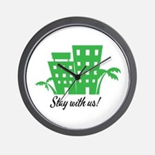 Stay With Us Wall Clock