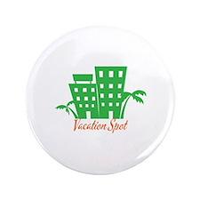 Vacation Spot Button