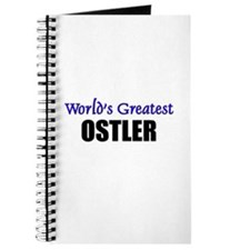 Worlds Greatest OSTLER Journal