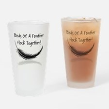 BIRDS of a FEATHER Drinking Glass