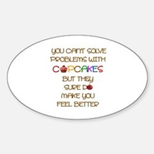 YOU CAN'T SOLVE PROBLEMS WITH CUPCA Decal