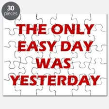 The Only Easy Day was Yesterday Quote Puzzle