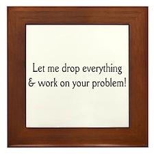 Your problem! Framed Tile