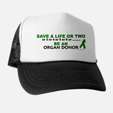 Save A Life Or Two Trucker Hat