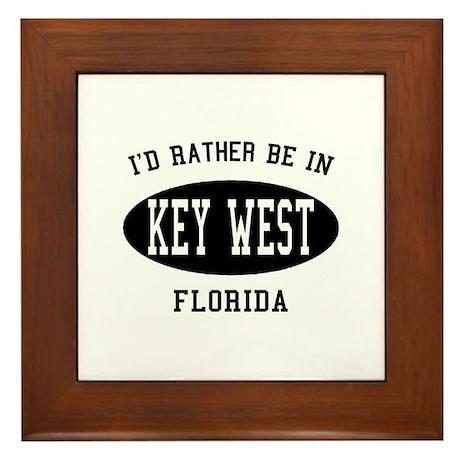 I'd Rather Be in Key West, Fl Framed Tile