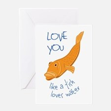 Love You Greeting Cards