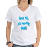smurf you! Women's V-Neck T-Shirt