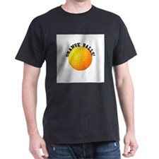 Orange Balls! T-Shirt