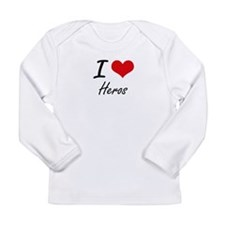 I love Heros Long Sleeve T-Shirt