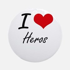 I love Heros Round Ornament