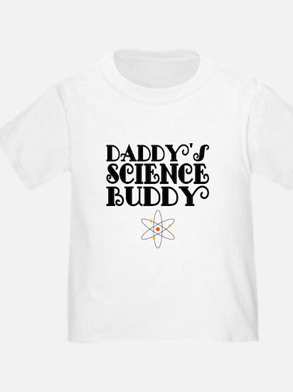 Daddys Science Buddy T-Shirt