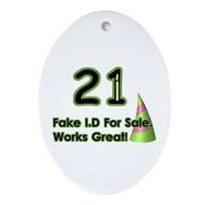 21st Birthday I.D. Oval Ornament