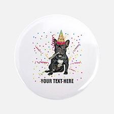 Custom French Bulldog Birthday Button