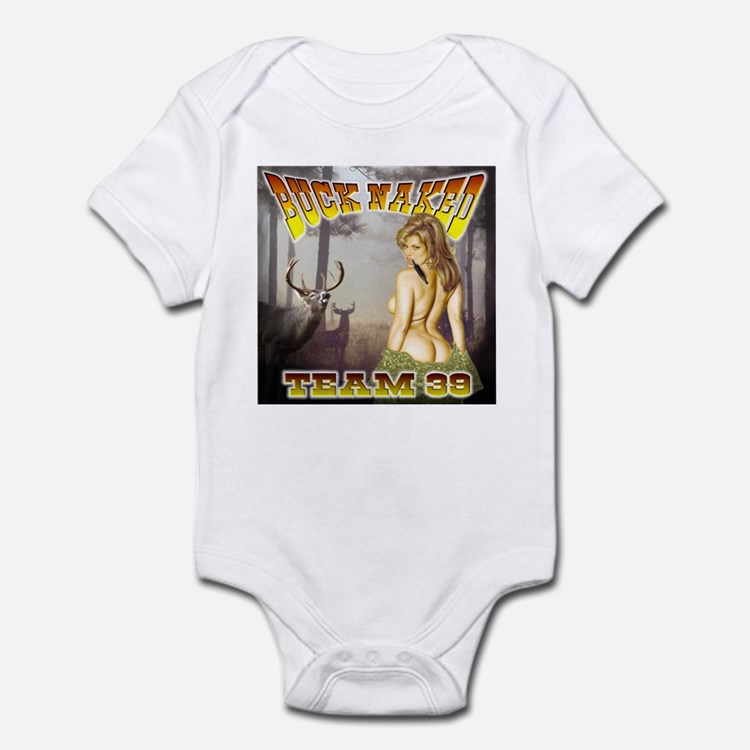 """Team 39 """"Buck Naked """" Infant Bodysuit"""