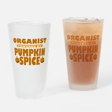 Organist Powered by Pumpkin Spice Drinking Glass