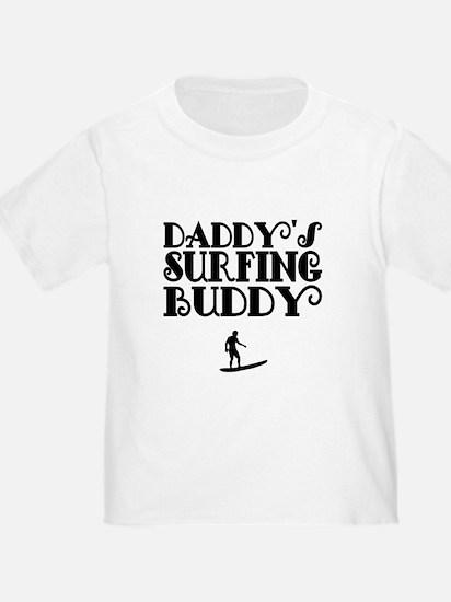 Daddys Surfing Buddy T-Shirt