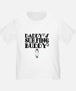 Daddys Surfing Buddy T-Shirt