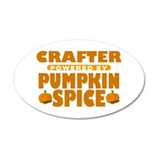 Crafter Powered by Pumpkin Spice 38.5 x 24.5 Oval