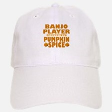 Banjo PLayer Powered by Pumpkin Spice Baseball Baseball Cap