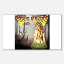 Buck naked nude hunting shirt Sticker (Rectangular